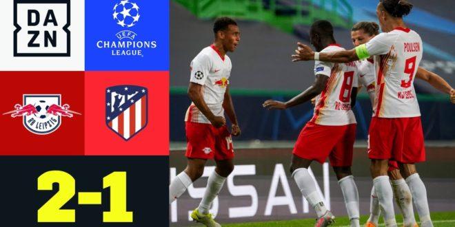 Der Traum lebt!  Leipzig zum ersten Mal im CL-Halbfinale: Leipzig - Atletico 2: 1    UEFA Champions League