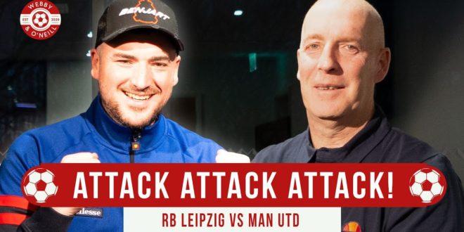 Attack Attack Attack!  Pogba Fertig!  RB Leipzig gegen Manchester United Champions League Vorschau