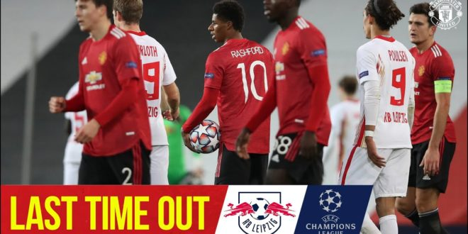 Last Time Out gegen RB Leipzig |  Manchester United |  UEFA Champions League
