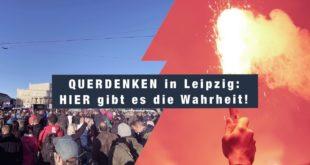 QUERDENKEN in Leipzig: HIER ist die Wahrheit!