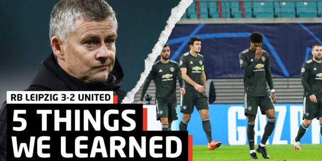 Rückkehr der Europa ... |  5 Dinge, die wir gelernt haben vs RB Leipzig |  RBL 3-2 MUN