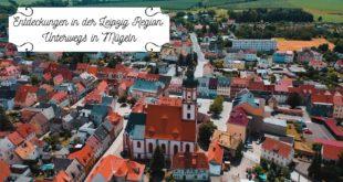 Entdeckungen in der Region Leipzig: Unterwegs in Mügeln