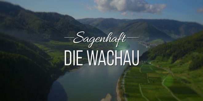 Fabelhaft - die Wachau