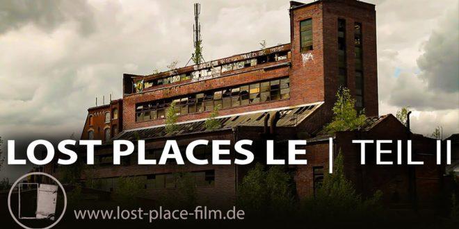 VERLORENE ORTE LEIPZIG II - Geschichten hinter vergessenen Mauern - Dokumentarfilm