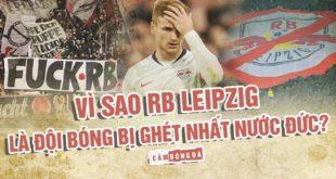Vì sao RB Leipzig là đội bóng đá bị ghét nhất nước Đức?