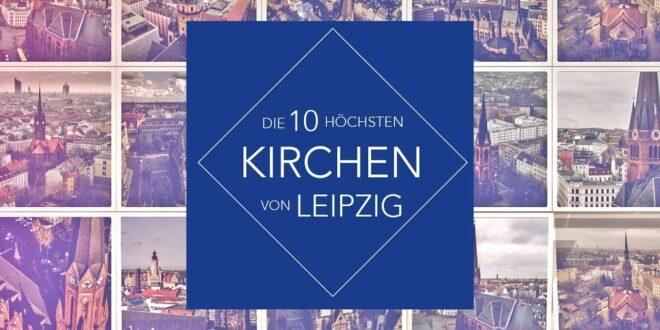 Die 10 höchsten Kirchen in Leipzig (4K Drone DJI Phantom 3 Professional / Mavic)