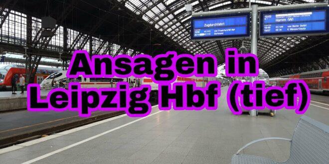 Ansagen Leipzig Hbf (tief)