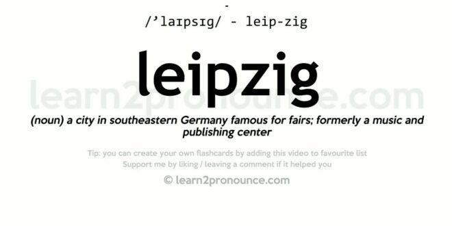 Aussprache und Definition in Leipzig