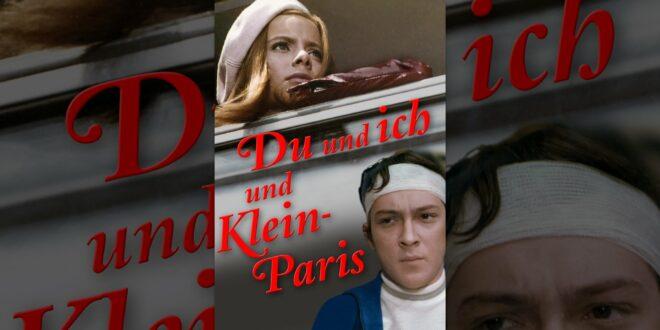 Du und ich und Little Paris