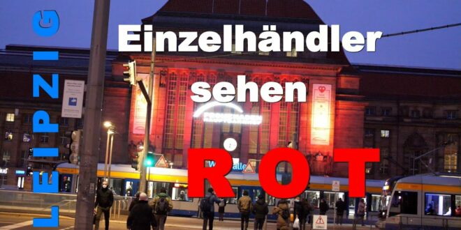 Einkaufszentren 🔵 Leipzig leuchten ROT 🔻 Ohne Einzelhandel sehen Städte ROT