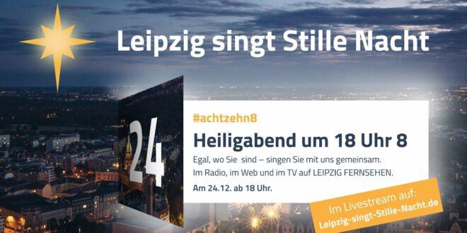 Leipzig singt stille Nacht - Live & ZOOM