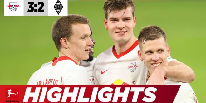 Danke an Sörloth!  Last-Minute-Sieg gegen Gladbach |  Leipzig - Gladbach 3: 2 |  Highlights |  Bundesliga