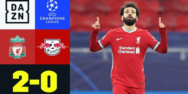Salah und Mane versiegeln Leipzig!  Liverpool - RB Leipzig 2-0 |  UEFA Champions League |  DAZN