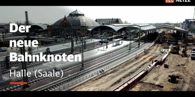 VDE 8: Der neue Eisenbahnknotenpunkt Halle (Saale)