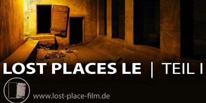 Verlorene Orte Leipzig I - Geschichten hinter vergessenen Mauern - Dokumentarfilm