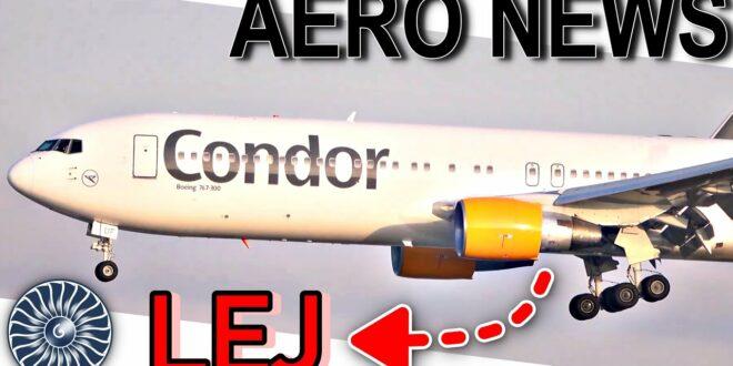 Warum gibt es in Leipzig / Halle fünf CONDOR 767!  AeroNews