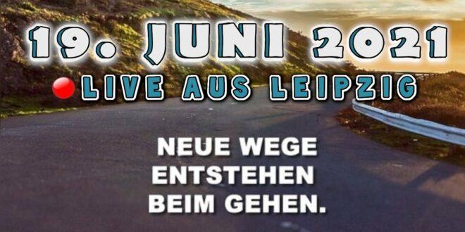 Live aus Leipzig - Beim Gehen entstehen neue Wege