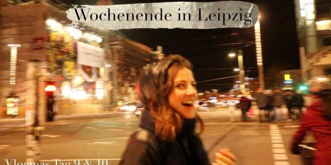 Wochenende in Leipzig |  Vlogmas-Tag 9 & 10