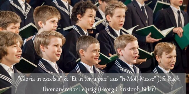 """Thomaschor Leipzig   """"Gloria in Excel"""" & """"Et in terra pax"""" aus """"Messe in h-Moll"""" JS Bach (2013)"""