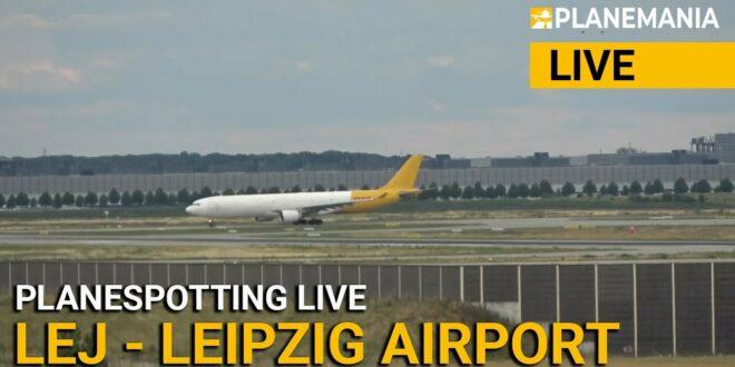 LIVE Planespotting aus Leipzig / Halle (LEJ)