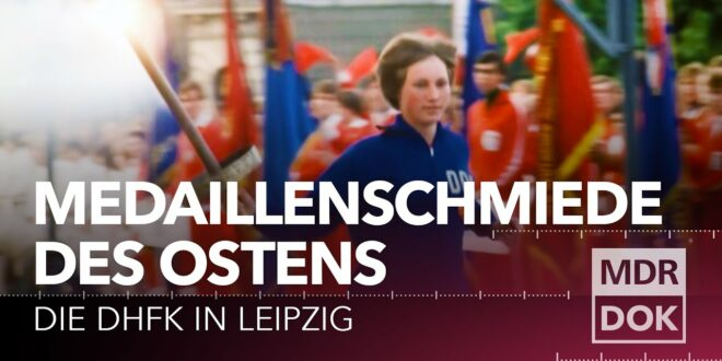 Die DHfK in Leipzig - Leistungssport in der DDR    MDR DOK