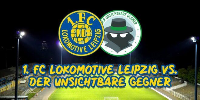 MAI 8 - 20:15 UHR |  1. FC LOK LEIPZIG VS.  DER UNSICHTBARE GEWINNER